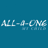 Play & Download My Child by All-4-One | Napster