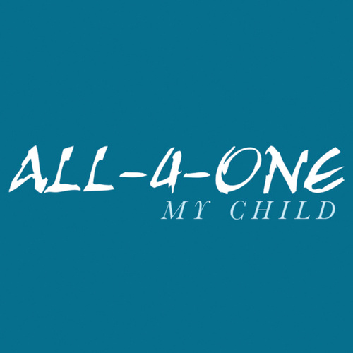 My Child by All-4-One