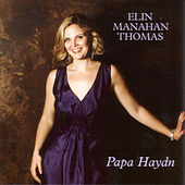 Play & Download Papa Haydn by Elin Manahan Thomas | Napster