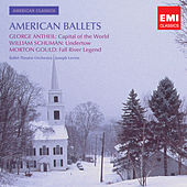 Play & Download Antheil, Gould, Schumann: American Ballet Music by Joseph Levine | Napster