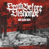 Our Glory Days EP by Death Before Dishonor