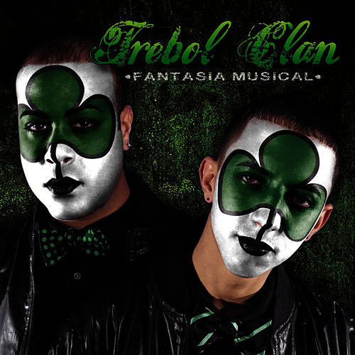 Play & Download Fantasía Musical by Trebol Clan | Napster