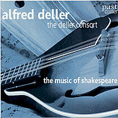 Play & Download The Music of Shakespeare by Alfred Deller and the Deller Consort | Napster