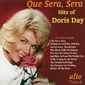 Que Sera, Sera: Hits of Doris Day by Doris Day