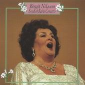 Swedish Radio Concerts by Birgit Nilsson