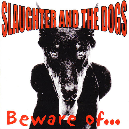 Play & Download Beware Of... by Slaughter and the Dogs | Napster