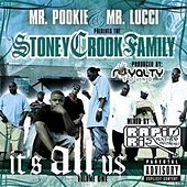 The Stoney Crook Family: It's All Us by Mr. Pookie