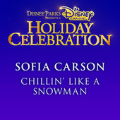 Chillin' Like a Snowman by Sofia Carson
