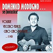 Sei fantástico!, Vol. 1 (Digitally Remastered) von Domenico Modugno