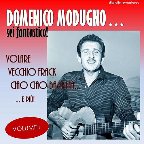 Sei fantástico!, Vol. 1 (Digitally Remastered) by Domenico Modugno