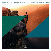 End Of The World by Shaan