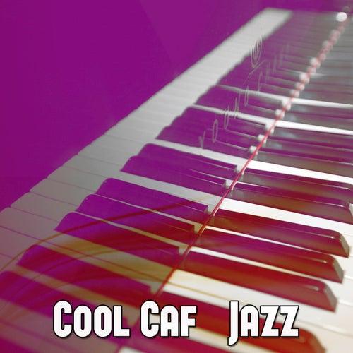 Cool Café Jazz by Lounge Café
