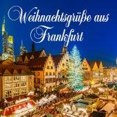 Weihnachtsgrüße aus Frankfurt by Various Artists