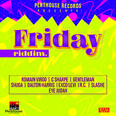 Friday Riddim by Various Artists
