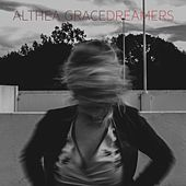 Dreamers by Althea Grace