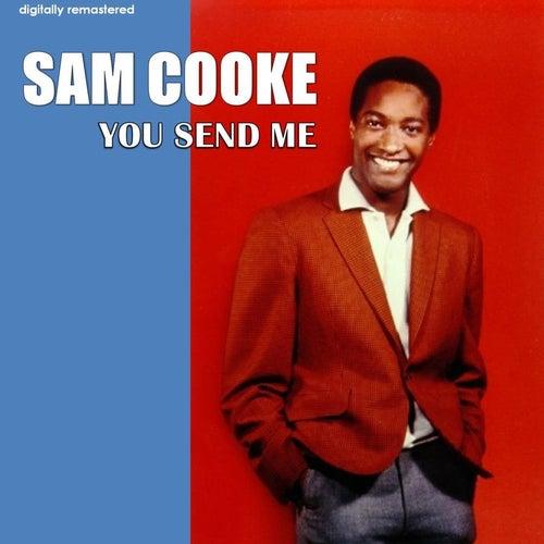 You Send Me (Digitally Remastered) de Sam Cooke