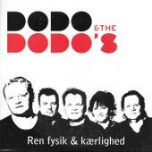 Ren fysik og Kærlighed von Dodo