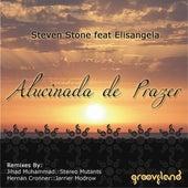 Play & Download Alucinada De Prazer by Elisangela | Napster
