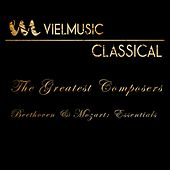 Viel Classical: The Greatest Composers (Beethoven & Mozart - Essentials) by Various Artists