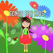 Songs For Kids by Nursery Rhymes