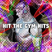 Hit The Gym Hits by The Gym All-Stars