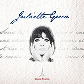 Play & Download Juliette Greco: Douce France by Juliette Greco | Napster
