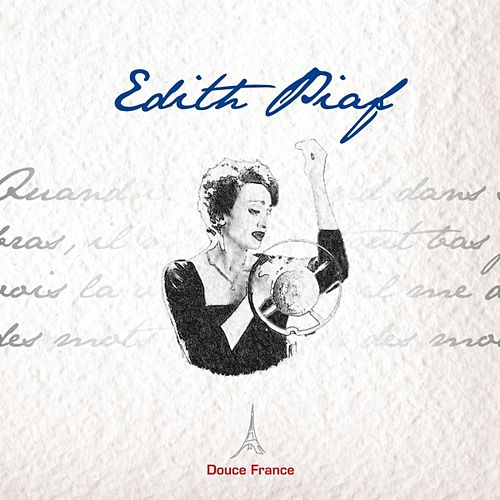 Edith Piaf: Douce France by Edith Piaf