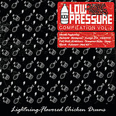 Low Pressure All Stars: Lighting Flavored Chicken Drums by Various Artists
