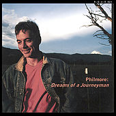 Play & Download Philmore: Dreams of a Journeyman by Philmore | Napster