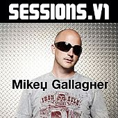 Play & Download Sessions: Mikey Ghallagher by Various Artists | Napster