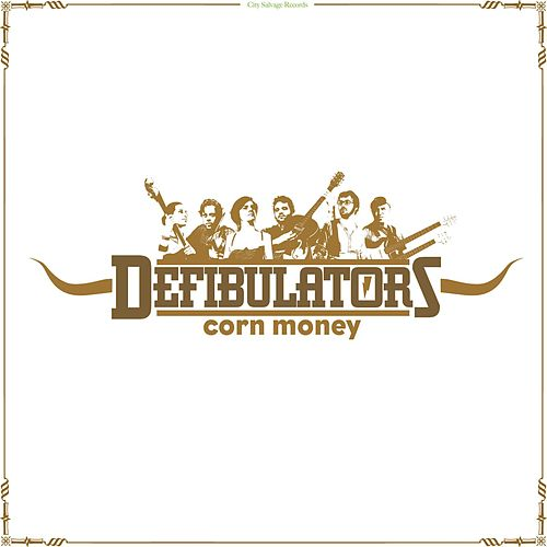 Play & Download Corn Money by The Defibulators | Napster