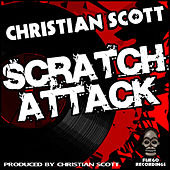 Play & Download Scratch Attack EP by Christian Scott | Napster