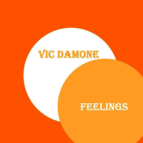 Play & Download Feelings by Vic Damone | Napster