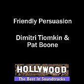 Play & Download Friendly Persuasion by Various Artists | Napster