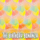 The Birthday Bonanza by Happy Birthday