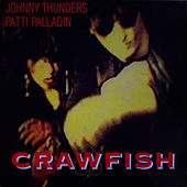 Play & Download Crawfish by Johnny Thunders | Napster