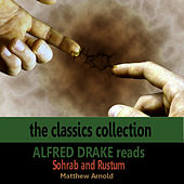 Alfred Drake Reads Sohrab and Rustum by Alfred Drake