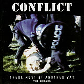 There Must Be Another Way - The Singles by Conflict
