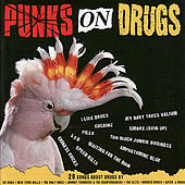 Punks On Drugs by Various Artists