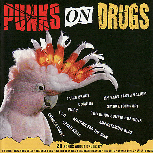 Play & Download Punks On Drugs by Various Artists | Napster