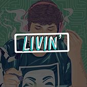 Livin' (Official Soundtrack) by Girishh Gopalakrishnan