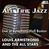All Time Jazz: Live at Symphony Hall Boston by Louis Armstrong