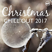 Christmas Chill Out 2017 by Various Artists