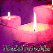 36 Rekindle The Mind Tracks by Zen Meditation and Natural White Noise and New Age Deep Massage