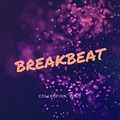Breakbeat - Collection, Vol.1 by Various Artists