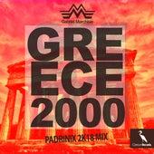 Greece 2000 (Padrinix 2k18 Mix) by Gabriel Marchisio