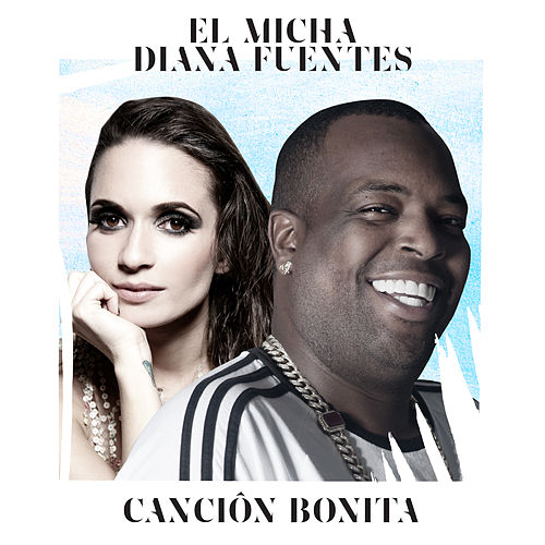 Cancion Bonita by El Micha