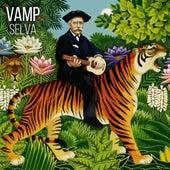 Selva by Vamp
