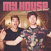 My House (feat. Tanner Patrick) by Rajiv Dhall