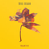 Fallin' 4 U by Will Heard